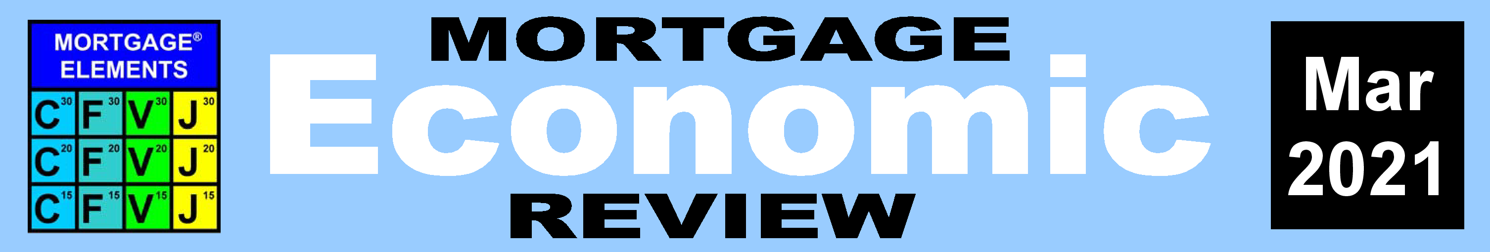 Mortgage Economic Review March 2021